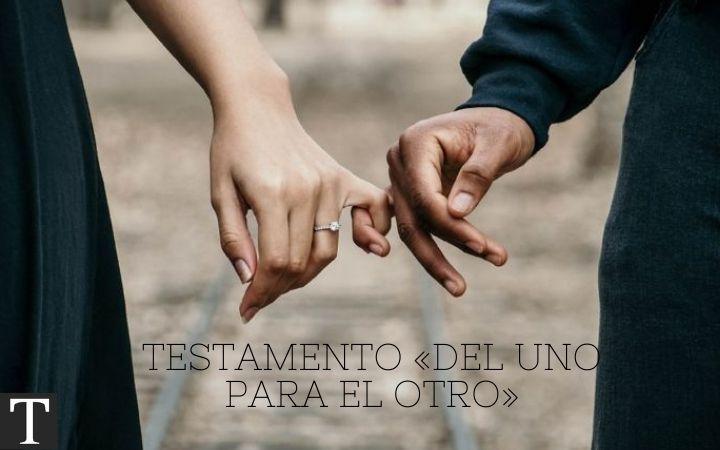 Testamento de los esposos «del uno para el otro» |TodoSobreHerencias