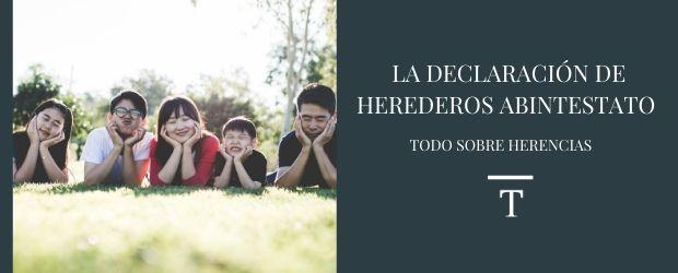 La declaración de herederos abintestato|TodoSobreHerencias