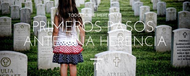 Primeros pasos ante una herencia|TodoSobreHerencias