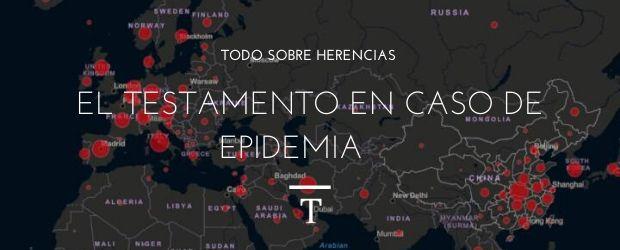 Testamento en caso de epidemia|TodoSobreHerencias