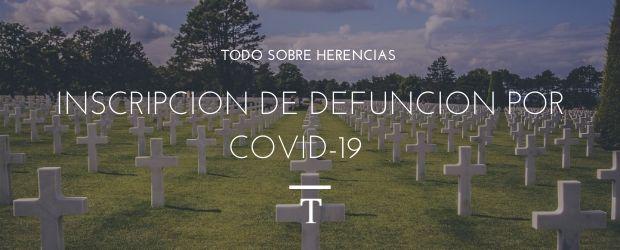 Inscripción de defunción por covid-19