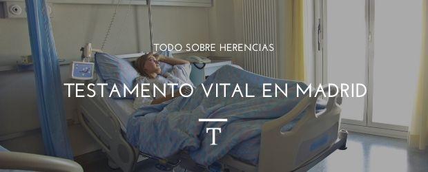 Testamento Vital en Madrid|TodoSobreHerencias