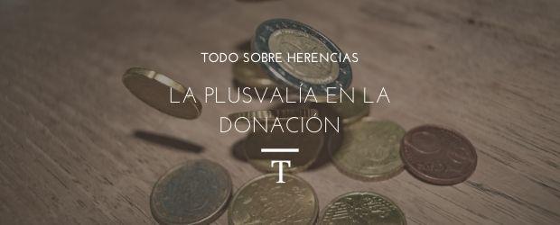 La plusvalía en la donación