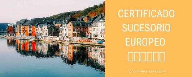 Certificado Sucesorio Europeo|TodoSobreHerencias