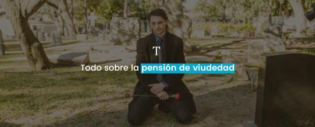 todo sobre la pension de viudedad